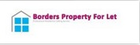 Borders Property For Let Ltd