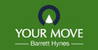 Marketed by Your Move - Barrett Hynes