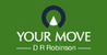 Marketed by Your Move - D R Robinson