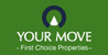 Marketed by Your Move - First Choice Properties