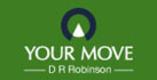 Your Move - D R Robinson Logo