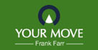 Marketed by Your Move - Frank Farr