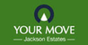 Marketed by Your Move - Jackson Estates