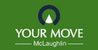 Marketed by Your Move - McLaughlin