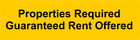 Properties Required