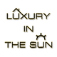 Luxury in The Sun