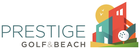PRESTIGE GOLF AND BEACH