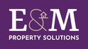 E&M Property Solutions Ltd