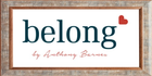 Belong By Anthony Barnes