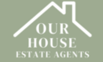 Our House Estate Agents, HU18